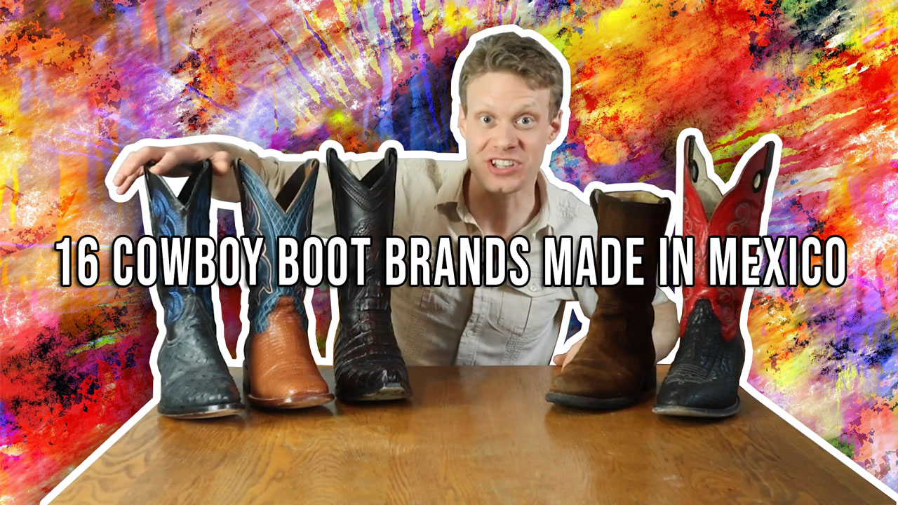 What cowboy boots are made in mexico